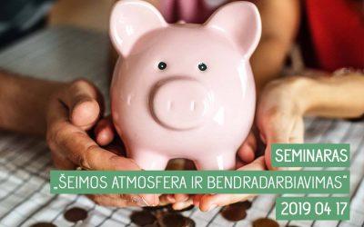 """Kviečiame į seminarą """"ŠEIMOS ATMOSFERA IR BENDRADARBIAVIMAS"""""""