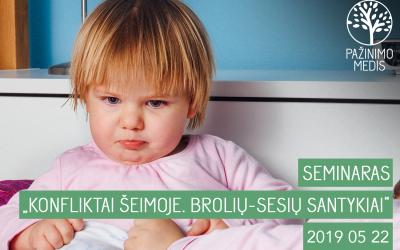 """KVIEČIAME Į SEMINARĄ: """"KONFLIKTAI ŠEIMOJE. BROLIŲ – SESIŲ SANTYKIAI"""""""